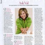 Ask Val, Beauty Gazette, O Magazine