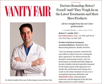 Robert T. Anolik, M.D., featured in Vanity Fair: Doctor's Round up