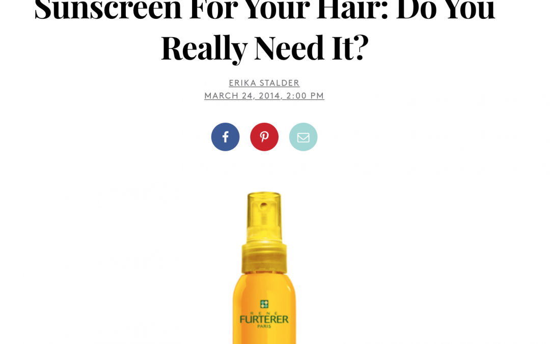 sunscreen for hair article in new york